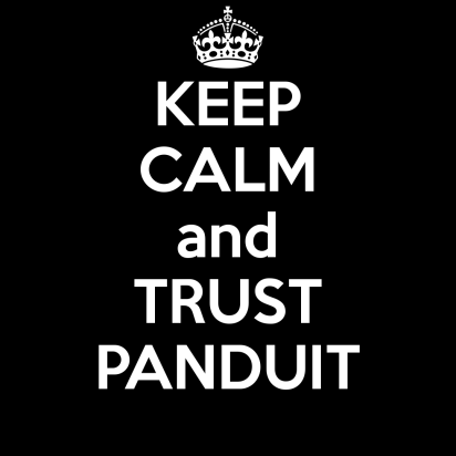 keep calm and trust panduit